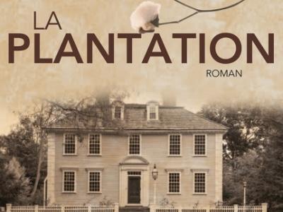 Les chroniques d'Éloïse: La Plantation