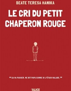 Le cri du petit chaperon rouge – challenge de Janvier