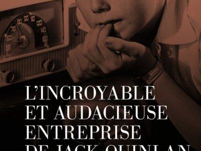 L'Incroyable et audacieuse entreprise de Jack Quinlan – Challenge d'Août