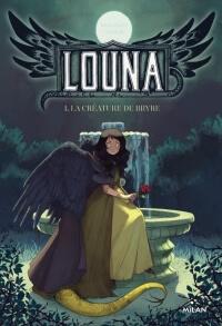 Louna, tome 1: La créature de Bryre, Challenge du mois de Mars