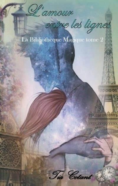 La bibliothèque magique Tome 2: L'amour entre les lignes