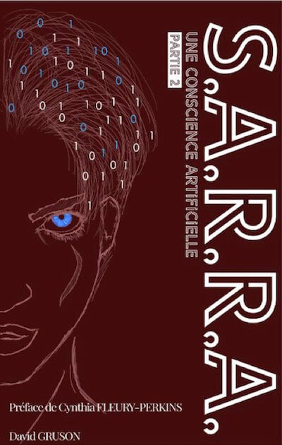 Ebook : S.A.R.R.A. Tome 2 Une Conscience Artificielle