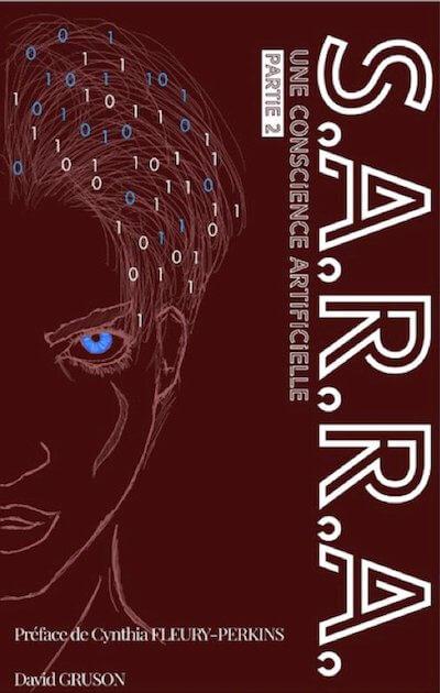 Ebook: S.A.R.R.A. Tome 2 Une Conscience Artificielle